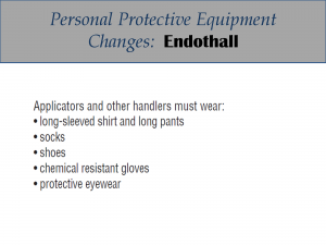 Endothall PPE Label Changes: Label 1