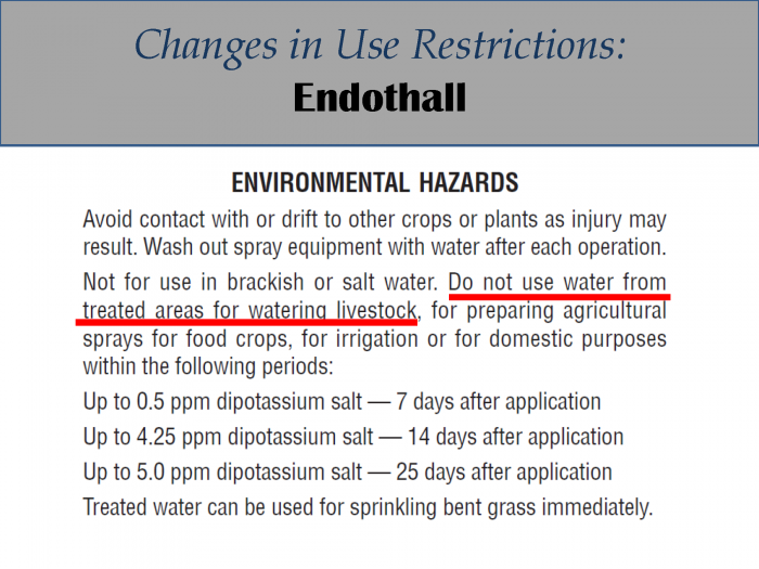 Endothall - changes in use restrictions